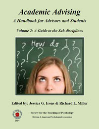 Academic Advising A Handbook for Advisors and Students Volume 2: A Guide to the Sub-disciplines